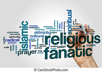 Religious fanatic word cloud concept on grey background