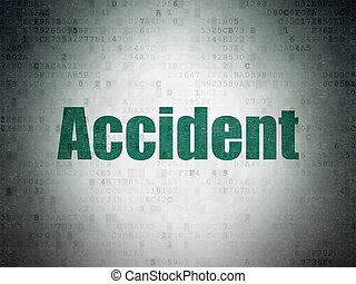 Insurance concept: Accident on Digital Data Paper background...