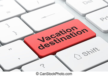 Travel concept: Vacation Destination on computer keyboard...