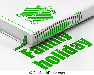 Travel concept: book Ship, Family Holiday on white...