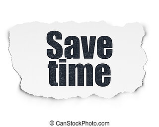 Time concept: Save Time on Torn Paper background - Time...