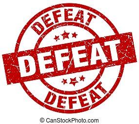 defeat round red grunge stamp