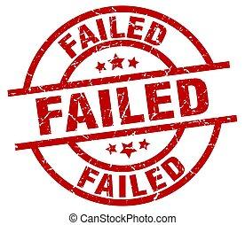 failed round red grunge stamp