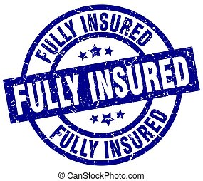 fully insured blue round grunge stamp