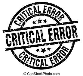 critical error round grunge black stamp