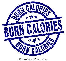 burn calories blue round grunge stamp
