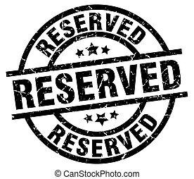 reserved round grunge black stamp