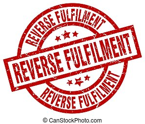 reverse fulfilment round red grunge stamp