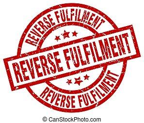 reverse fulfilment round red grunge stamp