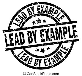 lead by example round grunge black stamp