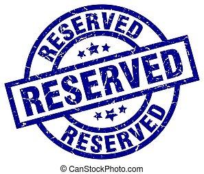 reserved blue round grunge stamp