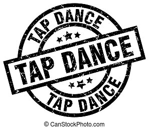 tap dance round grunge black stamp