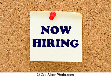 Now Hiring - A yellow sticky note on a corkboard, Now Hiring