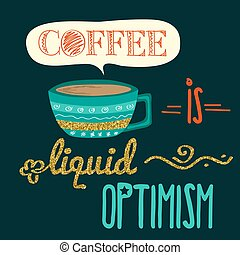 Retro background with coffee quote and golden glittering details