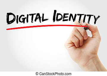 Hand writing Digital identity with marker, concept...