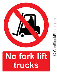 Red Prohibition Sign isolated on a white background -  No fork lift trucks