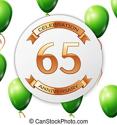Golden number sixty five years anniversary celebration on...