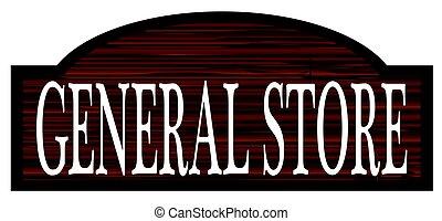 Dark Wood General Store Sign