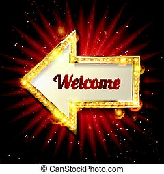 Welcome banner glowing arrow. - Retro banner with glowing...