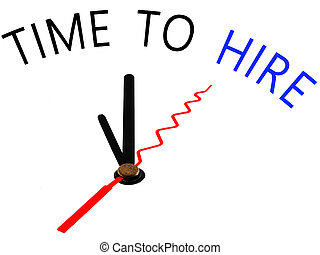 time to hire ,clock concept
