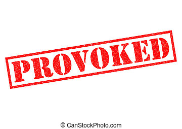 PROVOKED Rubber Stamp - PROVOKED red Rubber Stamp over a...