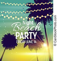 Summer Night Beach Party Poster. Tropical Natural Background  with Palm. Vector Illustration