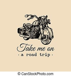 Take me on a road trip inspirational poster. Vector hand...