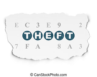 Security concept: Theft on Torn Paper background - Security...