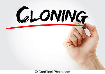 Hand writing Cloning with marker, concept background