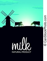 Poster Milk natural product. Rural landscape with mill and...