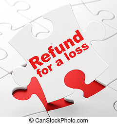 Insurance concept: Refund For A Loss on puzzle background