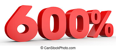 Six hundred percent. 600 %. 3d illustration. - Six hundred...