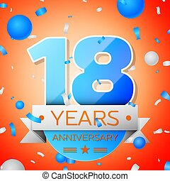 Eighteen years anniversary celebration on orange background....