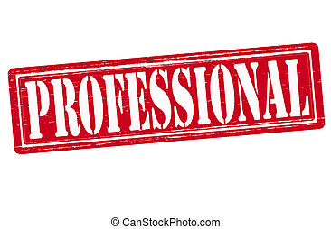 Professional - Stamp with word professional inside, vector...