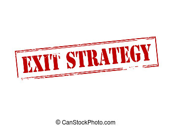 Exit strategy - Rubber stamp with text exit strategy inside,...