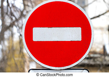 No trespassing.No pass sign.Road sign on the road