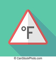 Long shadow warning sign with  a farenheith degrees sign