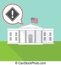 The White House with   a warning road sign