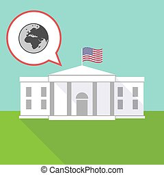 The White House with   an Asia, Africa and Europe regions world globe