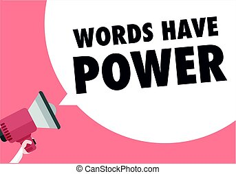 Words Have Power - minimalistic illustration of a megaphone...