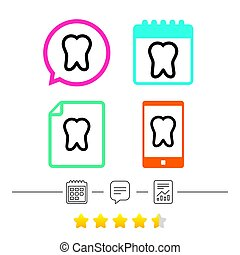 Tooth sign icon. Dental care symbol. Calendar, chat speech...