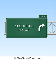 "Image of a highway sign with an exit to ""Solutions""."