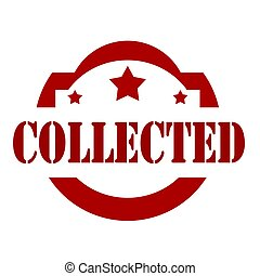 Collected-red stamp - Red stamp with text Collected,vector...