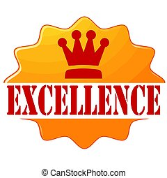 Excellence-label - Label with text Excellence,vector...