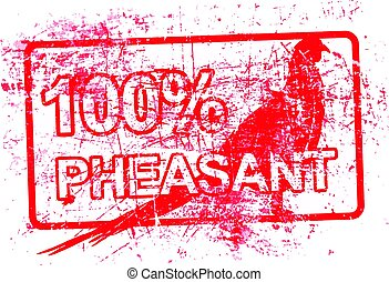100 per cent pheasant - red rubber grungy stamp in...