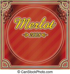 Wine red label Merlot 2008 - Classic illustration, wine...