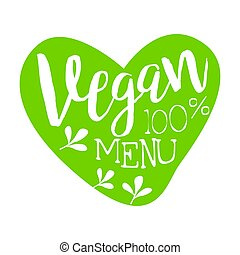 Vegan menu green label in the shape of a heart, vector...