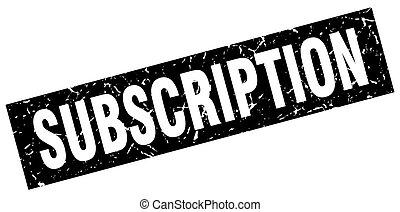 square grunge black subscription stamp