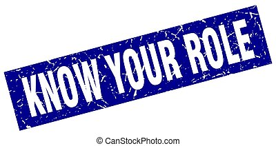 square grunge blue know your role stamp