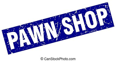 square grunge blue pawn shop stamp
